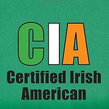 CIA:CERTIFIED IRISH AMERICAN SHIRT