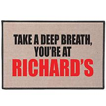 Take A Deep Breath, You're At: Personalized Doormat