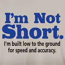 I'm Not Short Shirts