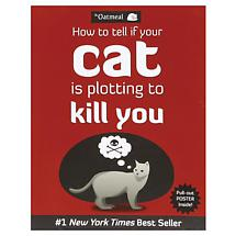 Your Cat is Plotting to Kill You Book by Matthew Inman of the Oatmeal