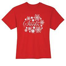 Winter Sucks T Shirt