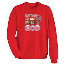 My God Is An Awesome God Sweatshirt