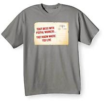 Don't Mess With Postal Workers T-Shirt