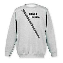 I'm With The Band Sweatshirt- Clarinet