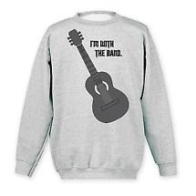 I'm With The Band Sweatshirt- Guitar