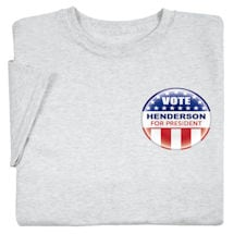 "Personalized Vote ""Your Name"" For President Small Button Shirt"