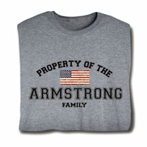 "Personalized Property of ""Your Name"" Family US Flag Patriotic Shirt"