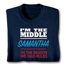 Personalized I'm The Middle Shirts