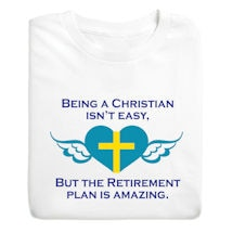 Christian Isn't Easy Shirts