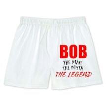 Bob The Man The Myth The Legend Boxers
