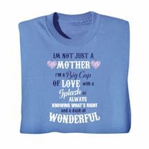"""I'm Not Just"" Mother Shirts"