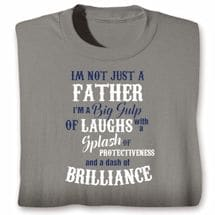 """I'm Not Just"" Father Shirts"