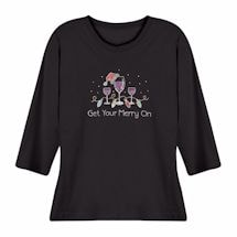 Holiday Humor Ladies T-Shirts- Get Your Merry On