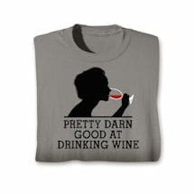 Good At Drinking Wine T-Shirt