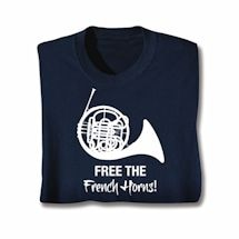 Free the French Horns T-Shirt