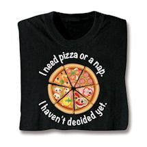 Pizza Or A Nap T-Shirt