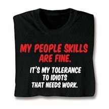 My People Skills Are Fine T-Shirt