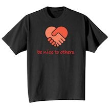 Be Nice To Others Tee
