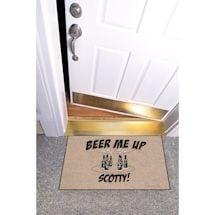 High Cotton Front Door Welcome Mats - Beer me Up Scotty