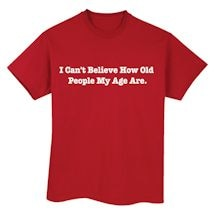 People My Age Shirts