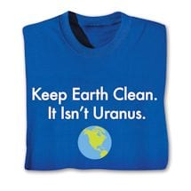 Keep Earth Clean Shirts