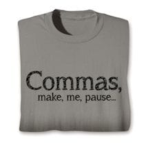 Commas, Make, Me, Pause… Shirts