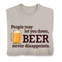 Beer Never Disappoints T-Shirt