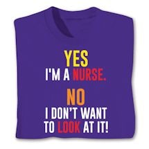 Yes I'm A Nurse Shirts
