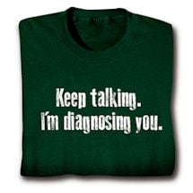 Diagnosing You Shirts