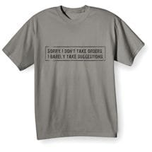 I Don't Take Orders Shirts