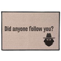 Anyone Follow you Doormat