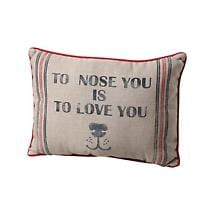 TO NOSE YOU IS TO LOVE YOU PILLOW