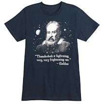 Galileo Thunderbolt & Lightning - Famous Quote T-Shirt