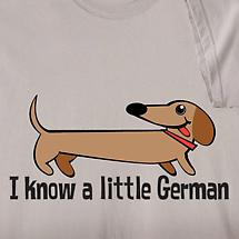 I KNOW A LITTLE GERMAN SHIRT