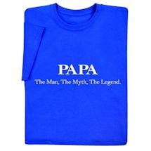 Papa: The Man, The Myth, The Legend Sweatshirt