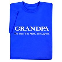 Grandpa: The Man, The Myth, The Legend T-Shirt
