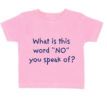 """What Is This Word """"No"""" Toddler T-Shirt - Pink"""