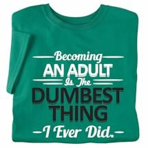 Becoming An Adult Is The Dumbest Ladies T-Shirt