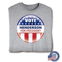 """Personalized Vote """"Your Name"""" For President Button Shirt (Grey) - Made in America"""