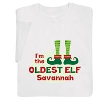 """Personalized """"Oldest Elf"""" Shirt"""