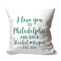 "Personalized ""I Love You to {Location} and Back"" PIllow"