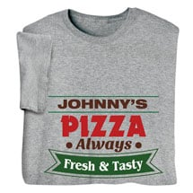 """Personalized """"Your Name"""" Fresh & Tasty Pizza Tee"""