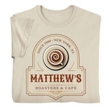 """Personalized """"Your Name"""" Roasters & Café Tee"""