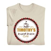 """Personalized """"Your Name"""" Burnt Bean Café Tee"""