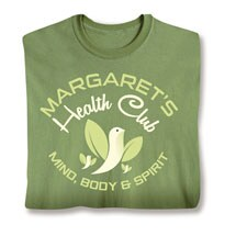 """Personalized """"Your Name"""" Health Club Tee"""