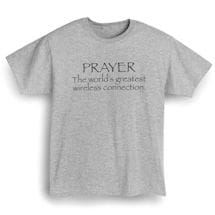 PRAYER-THE WORLD'S GREATEST WIRELESS CONNECTION SHIRT