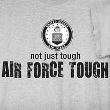 AIR FORCE - NOT JUST TOUGH SHIRT