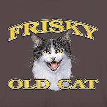 FRISKY OLD CAT TEE